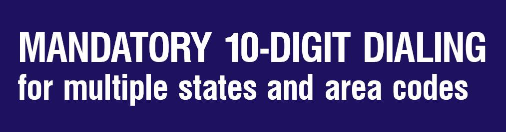 10-Digit Dialing